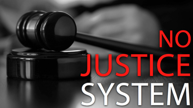no_justice_system