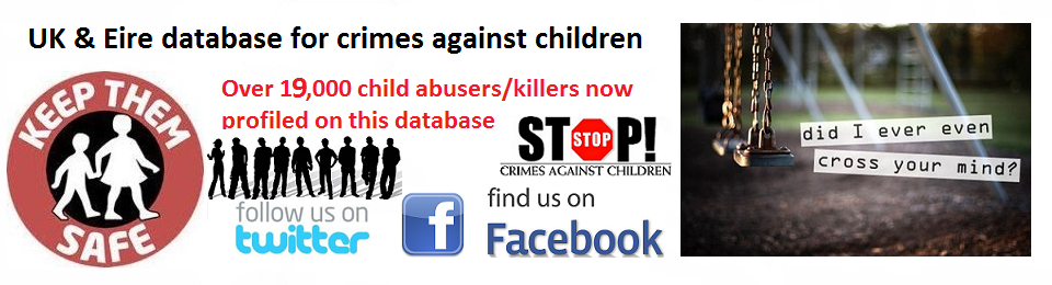 Database of UK and Eire paedophiles/child abusers